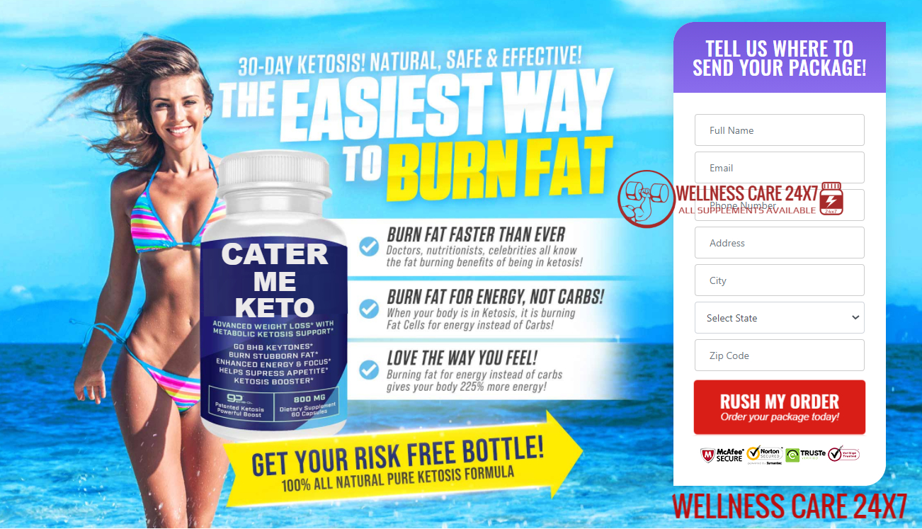 Cater Me Keto Canada: (CA) Diet Pills, Reviews Benefits, Trial, Price & Buy Cater Me Keto!