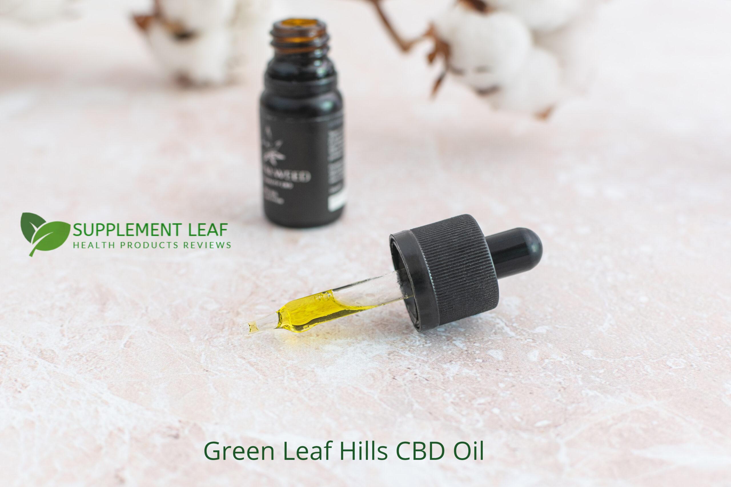 Green Leaf Hills CBD Oil Reviews